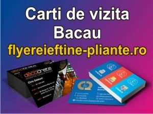 Carti de vizita Bacau-www.flyereieftine-pliante.ro