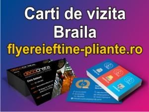 Carti de vizita Braila-www.flyereieftine-pliante.ro