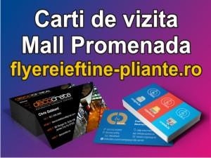 Carti de vizita Mall Promenada-flyereieftine-pliante.ro