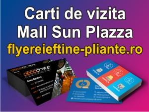 Carti de vizita Mall Sun Plazza-flyereieftine-pliante.ro