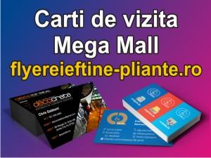 Carti de vizita Mega Mall-flyereieftine-pliante.ro